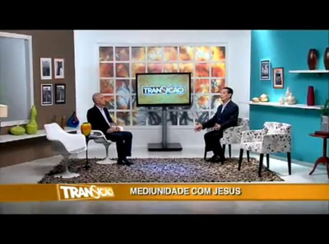 Transição 132 - Mediunidade com Jesus
