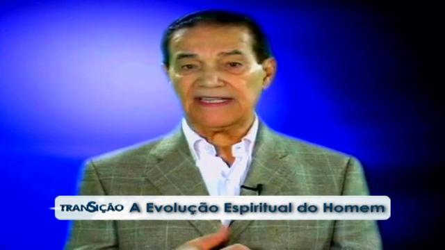 Transição 165 - A Evolução Espiritual do Homem