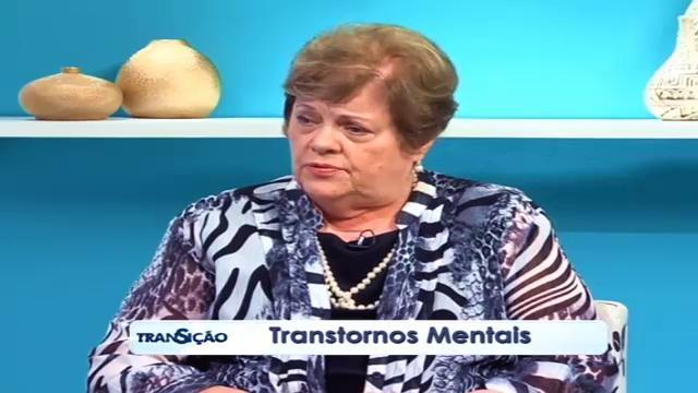 Transição 172 - Transtornos Mentais