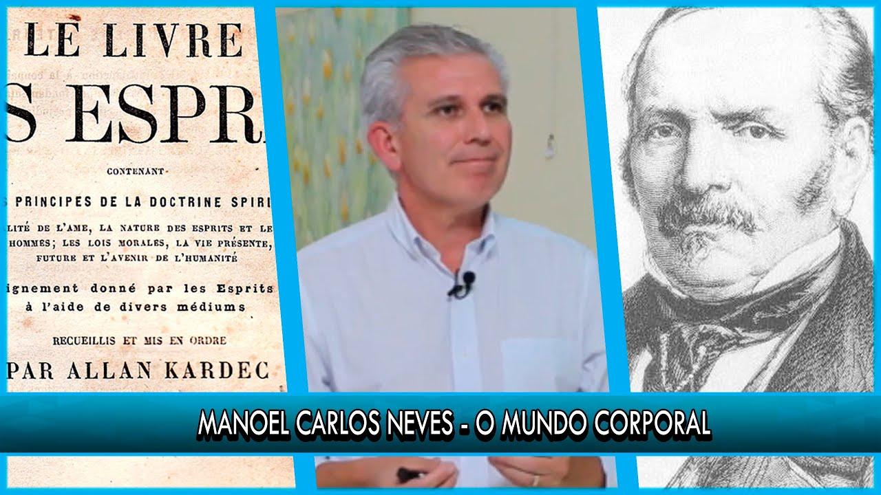O Mundo Corporal  - Manoel Carlos Neves - P14T1