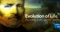 Evolution of Life According to the Spiritist Teachings