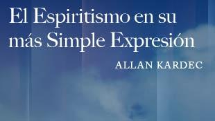 El Espiritismo En Su Más Simple Expresión