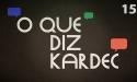O Que Diz Kardec 015 - O Comércio da Mediunidade
