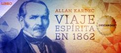 Viaje Espírita en 1862