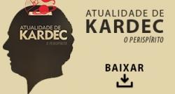 Livros Online Transição - Atualidade de Kardec - O Perispírito
