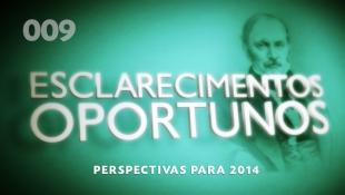 Esclarecimentos Oportunos 009 - Perspectivas para 2014