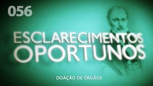 Esclarecimentos Oportunos 056 - Doação de Órgãos