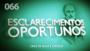 Esclarecimentos Oportunos 066 - Crise de Água e Energia
