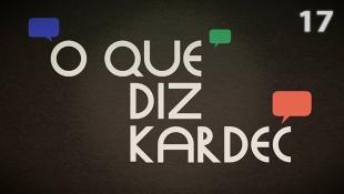 O Que Diz Kardec 017 - Obsessão e Enfermidades Físicas