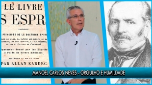 Orgulho e humildade - Manoel Carlos Neves - P6T1