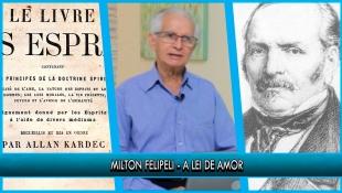 A lei de amor - Milton Felipeli - P7T1