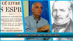O que ensina o Espiritismo - Antonio Coelho - P17T1