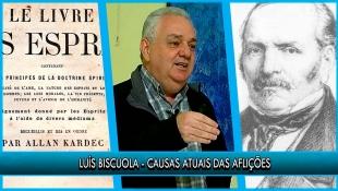 Causas Atuais das Aflições - Luís Biscuola | P21T1
