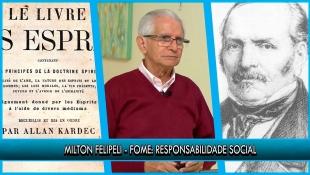Fome: Responsabilidade Social - Milton Felipeli | P24T1