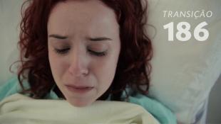 Transição 186 - Aborto
