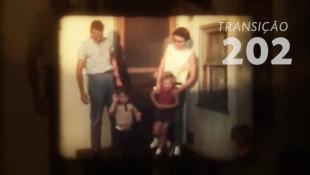 Transição 202 - Convivência Familiar