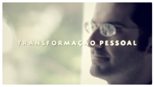 Uma nova visão 015 - Transformação pessoal